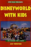 Disneyworld with Kids, Jay Fenster, 1892975300