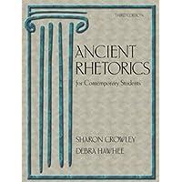 Ancient Rhetorics for Contemporary Students (3rd Edition)