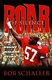 Roar of Silence, Bob Schaller, 1887002855