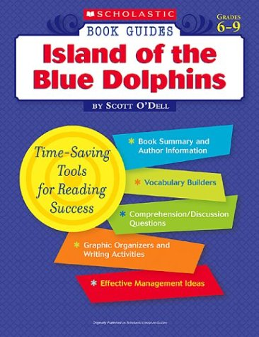 Island Of The Blue Dolphins Scholastic Book Guides Grades
