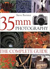 35mm photography the complete guide steve bavister 9780715316313 35mm photography the complete guide steve bavister 9780715316313 amazon books fandeluxe Gallery