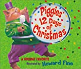 Piggies 12 Days of Christmas, Howard Fine, 0786807385