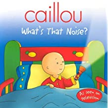 Caillou What's That Funny Noise