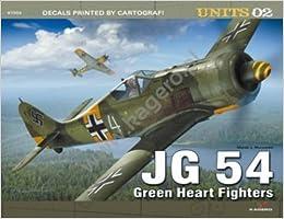 Book JG 54. Green Heart Fighters (Units) by Marek Murawski (2013-02-28)