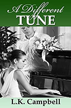 A Different Tune (Loving A Soldier Book 3) by [Campbell, L.K.]