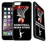 [TeleSkins] - basketball Never Stops - iPhone 6 Plus / 6S Plus Case - Ultra Durable Slim Fit, Protective Plastic with Soft RUBBER TPU Snap On Back Case / Cover for Girls. [Fits (5.5 inch) only]