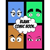 Cómic en blanco: para dibujar sus propios cómics, bocetos de ideas y diseños, para artistas de todos los niveles.