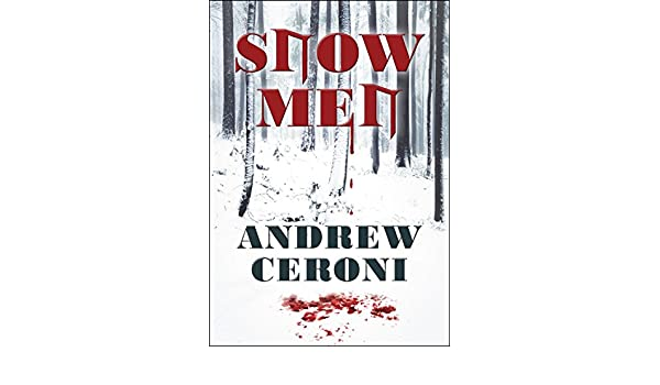Snow Men (English Edition) eBook: Andrew Ceroni: Amazon.es: Tienda Kindle