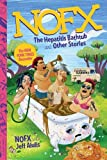 NOFX: The Hepatitis Bathtub and Other Stories (Da Capo Press)