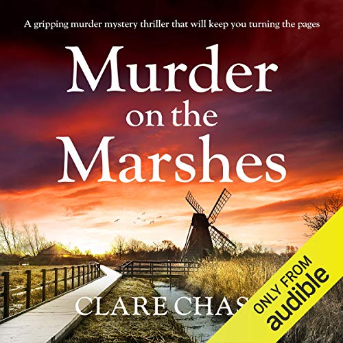 Murder on the Marshes: A Tara Thorpe Mystery, Book 1