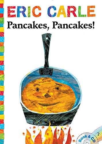 (Pancakes, Pancakes!: Book & CD (The World of Eric Carle))
