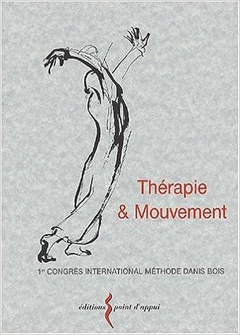 Lire un Thérapie & mouvement pdf epub