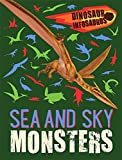 Sea and Sky Monsters (Dinosaur Infosaurus)