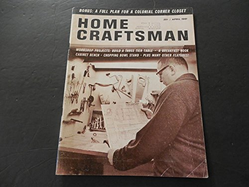 Craftsman Magazine Table - Home Craftsman Apr 1961 Colonial Corner Closet; 3 Tier Table; Nook