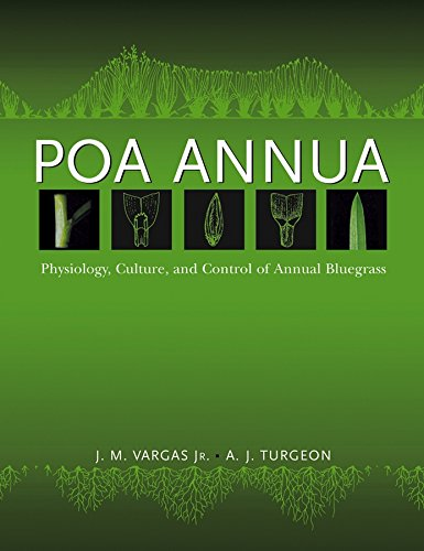 Poa Annua: Physiology, Culture, and Control of Annual Bluegrass by Wiley