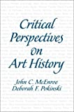 Critical Perspectives on Art History 9780130405951