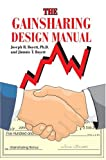The Gainsharing Design Manual, Joseph Boyett and Jimmie Boyett, 0595324088