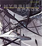 Hybrid Space, Peter Zellner, 0847822036