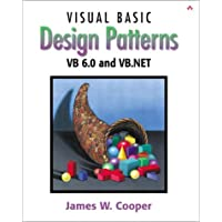 Visual Basic Design Patterns: VB 6.0 and VB.NET: VB 6.0 and V.NET