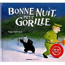 BONNE NUIT PETIT GORILLE -N.E.