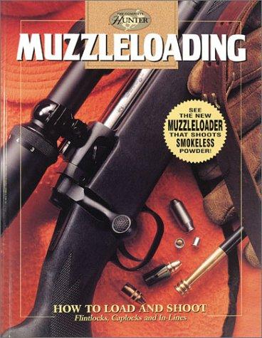 Muzzleloading (Complete Hunter) (Hunter Muzzleloader)