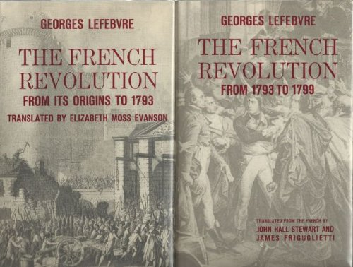 THE FRENCH REVOLUTION FROM ITS ORIGINS TO 1799 - Two Volumes