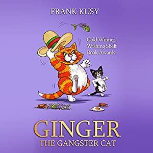 Ginger the Gangster Cat Audiobook