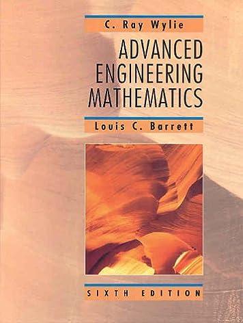advanced engineering mathematics clarence raymond wylie louis c rh amazon com Advanced Engineering Mathematics 2nd Ed solution manual advanced engineering mathematics c ray wylie