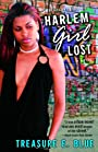 Harlem Girl Lost: A Novel