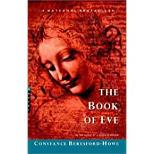 The Book of Eve: Written by Constance Beresford-Howe, 2001 Edition, Publisher: McClelland & Stewart [Paperback]