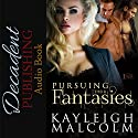 Pursuing Their Fantasies (1Night Stand) Audiobook by Kayleigh Malcolm Narrated by P. J. Morgan