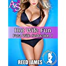 Hot Wife Fun (Futa Wife Seduction 1)