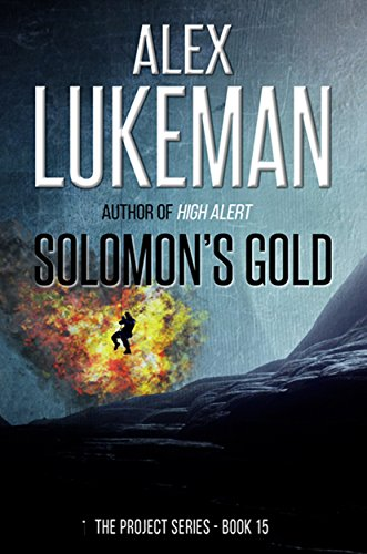 Solomon's Gold (The Project Book 15) by [Lukeman, Alex]