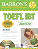 img - for Barron's TOEFL iBT with CD-ROM and 2 Audio CDs (Barron's: the Leader in Test Preparation) book / textbook / text book