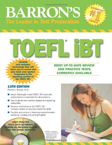 Barron's TOEFL IBT With CD ROM And 2 Audio CDs  Barron's  The Leader In Test Preparation