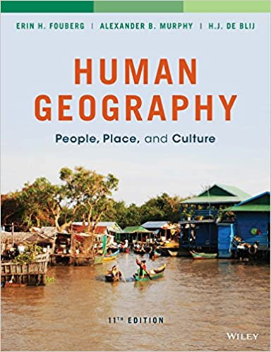 Human geography people place and culture 11th edition kindle human geography people place and culture 11th edition 11th edition kindle edition fandeluxe Choice Image
