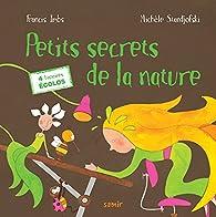 Petits secrets de la nature par Francis Imbs