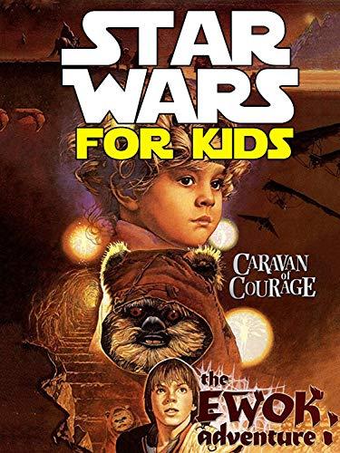 Star Wars for Kids Ewok Adventures - Caravan of Courage