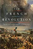 """The French Revolution From Enlightenment to Tyranny"" av Ian Davidson"