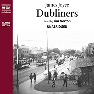 Dubliners (Naxos Edition) Audiobook