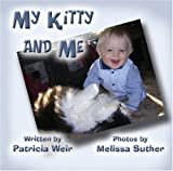 My Kitty and Me, Patricia Weir, 1604419083