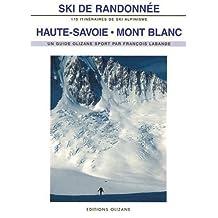 Ski de Randonnée Haute-Savoie, Mont-Blanc