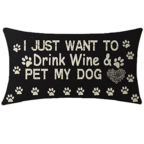 NIDITW Nice Gift with Sweet Warm Quote I Just Want to Drink Wine and Pet My Dog Black Waist Lumbar Cotton Linen Cushion Cover Pillow Case Cover Home Chair Couch Outdoor Decor Rectangle 12x20 inches