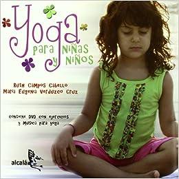 Yoga para ninos (Bichillos) (Spanish Edition): Ruth Campos ...