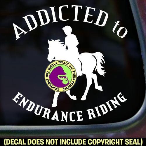 Endurance ADDICTED TO ENDURANCE RIDING Vinyl Decal Sticker E