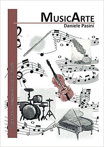 Musicarte Musica Arte E Immagine Nella Scuola Primaria In Bianco E