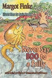 Never Say Boo to a Frilly with Rainbow Birds & Tasmanian Devil Dance