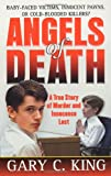 Angels of Death, Gary C. King, 0312985231