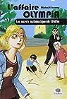L'affaire Olympia - Les secrets mathématiques de T. Folifou par Launay