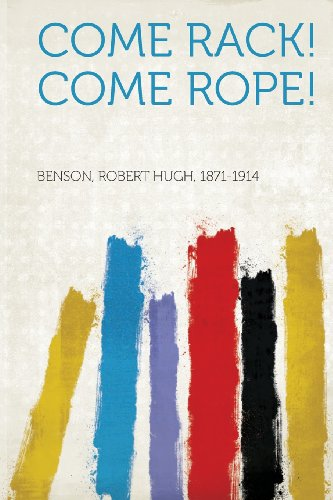 Rope Come (Come Rack! Come Rope!)